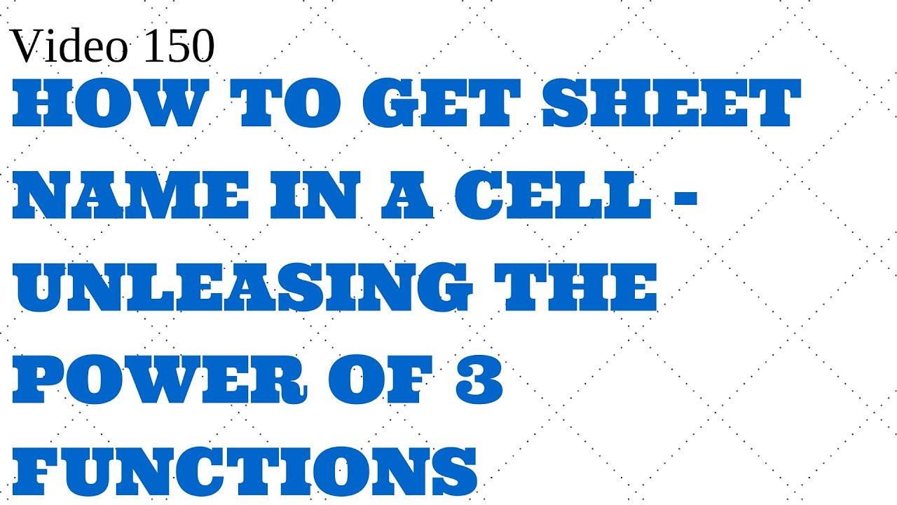 Learn Excel Video 150 Get Sheet name on cell YouTube – Excel Formula Worksheet Name
