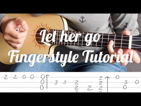 Fingerstyle Ukulele Lesson - Let her go - Passenger