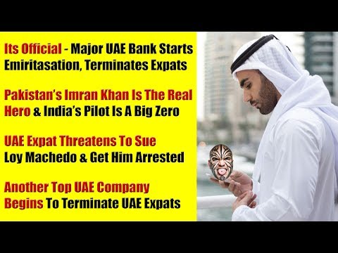 BREAKING NEWS: Leading UAE Banks Begins Emiratisation & Businesses Terminate UAE Expats In Bulk