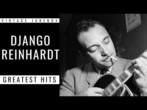 Django Reinhardt - Greatest Hits (FULL ALBUM - GREATEST JAZZ PIANIST)