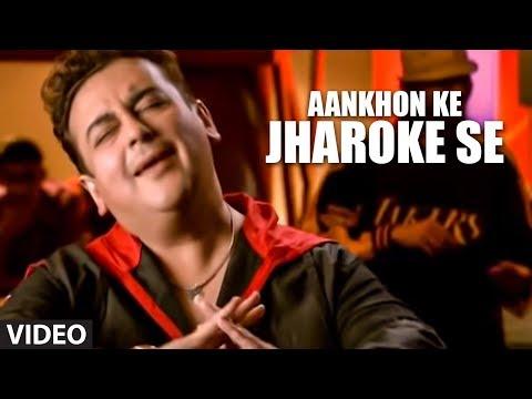 """Aankhon Ke Jharoke Se (Full video Song) - Adnan Sami """"Kisi Din"""""""