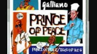 Galliano - Prince Of Peace - YouTube.mp4