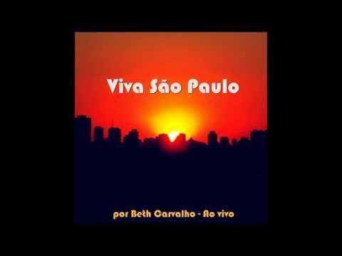 """Beth Carvalho - """"Regra Três"""" (Viva São Paulo/2016)"""