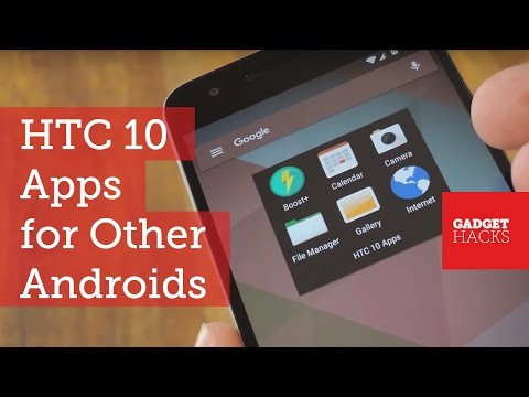Get the HTC 10's All-New Stock Apps on Other Android Devices [How-To]