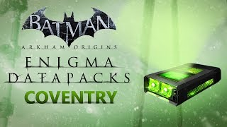 Batman: Arkham Origins –  Enigma Datapacks – Coventry