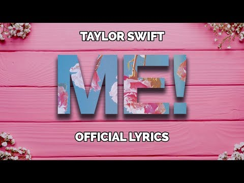 Taylor Swift - ME! (Lyrics) feat. Brendon Urie of Panic! At The Disco