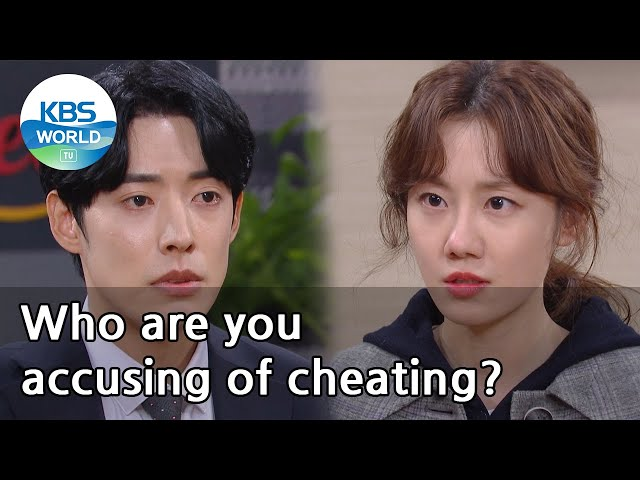 (1Click Scene) Who are you accusing of cheating? (No Matter What) | KBS WORLD TV 210122