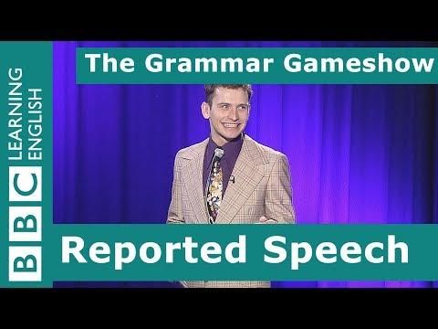 Reported Speech: The Grammar Gameshow Episode 25