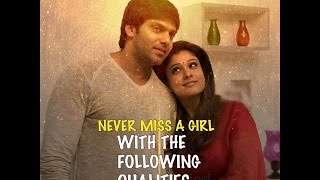 Never Miss The Girl with Following Qualities