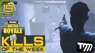 Fortnite: Battle Royale - KILLS OF THE WEEK #9