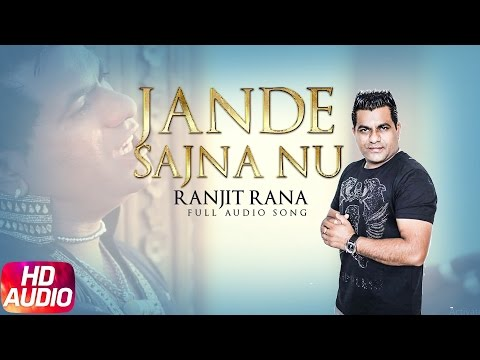 Jande Sajna Nu | Ranjit Rana | Yakeen | Speed Records