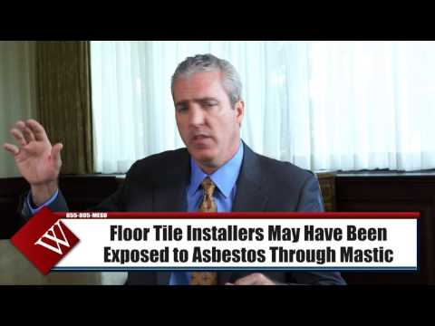 exposed-to-asbestos-while-installing-tile-&-now-you-have-mesothelioma-|-attorney-joe-williams