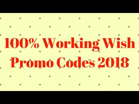 wish promo codes for existing customers august 2018