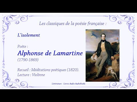 Lisolement Par Alphonse De Lamartine Poésie Audio