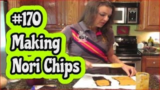Vlog 170**making Nori Chips!!** Orjanics 50nraw