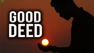 THE ONE DEED ALLAH LOVES SO MUCH