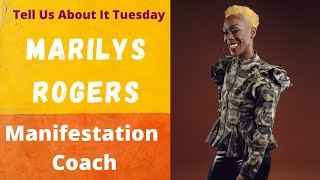 Tell Us About It Tuesday - Marilys Rogers
