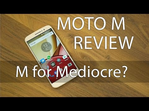 Moto M Review with Pros & Cons M for...