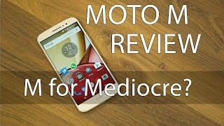 Moto M Review with Pros & Cons M for Mediocre?