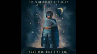 The Chainsmokers & Coldplay - Something Just Like This (Download Mp3)