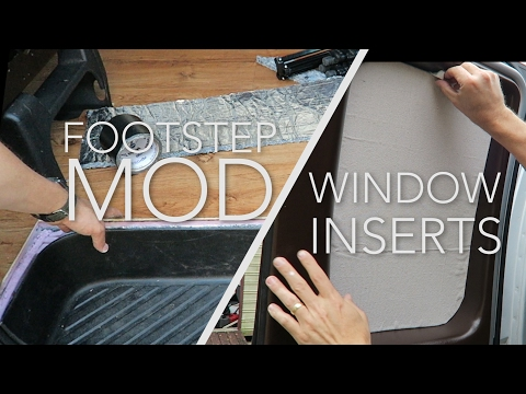 23. Touring Camper Van Build- Window Inserts, Footstep Mod