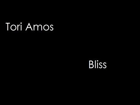 Tori Amos - Bliss (lyrics)