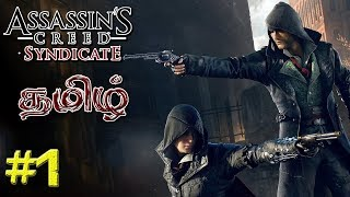 Assassin's Creed Syndicate Live Stream #1 (Tamil)
