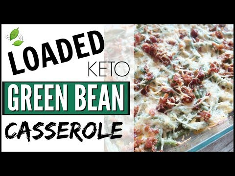 ��COOK WITH ME ● BAKED GREEN BEAN CASSEROLE RECIPE ● KETO / LOW CARB LOADED GREEN BEAN CASSEROLE