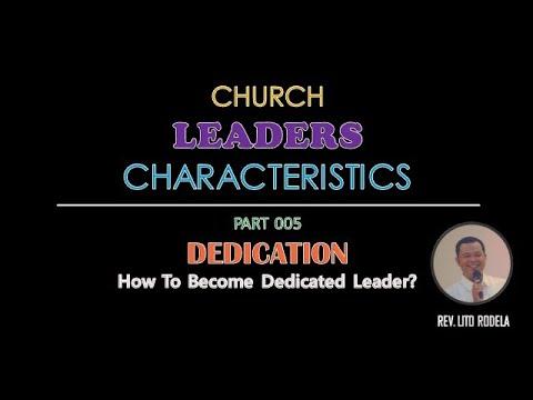 CLC 005 --- DEDICATION -- Being Dedicated Leader