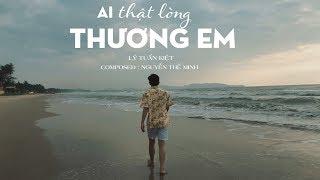 Ai Thật Lòng Thương Em - Lý Tuấn Kiệt HKT (OFFICIAL M/V) #ATLTE