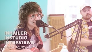 Grace Vonderkuhn: INHAILER Instudio Interview Performance