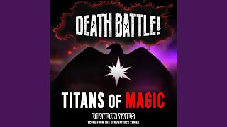 Death Battle: Titans of Magic (Score from the ScrewAttack Series)
