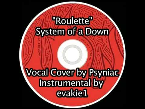Roulette system of a down songsterr