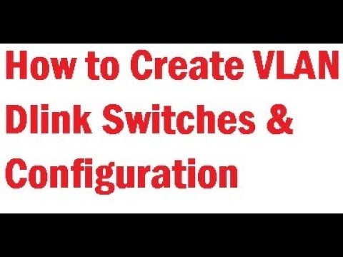 How To Create Vlan Dlink Switch I Dlink Switch Configuration