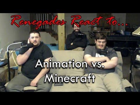 Renegades React to... Animation vs. Minecraft