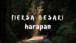 Download lagu FIERSA BESARI - Harapan | Unofficial Lyric Video