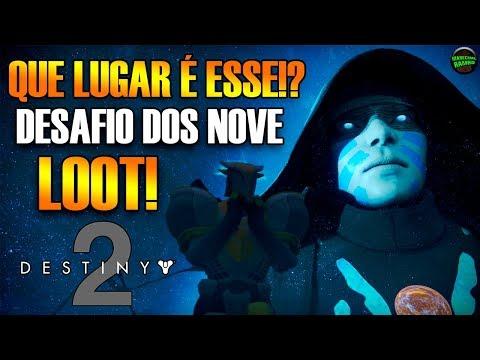 Destiny 2 - Que Lugar é Esse? Desafio dos Nove!