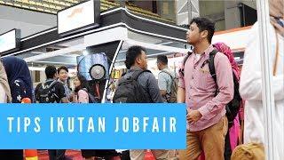 Tips Ikut Jobfair
