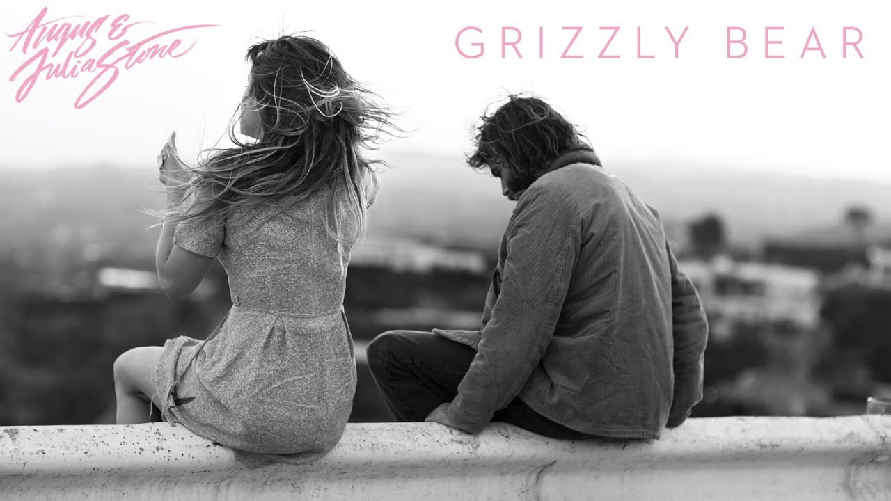 angus-julia-stone-grizzly-bear-audio-only-angus-and-julia-stone