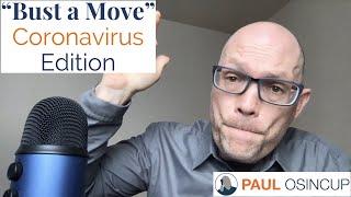Bust A Move - Coronavirus Edition!