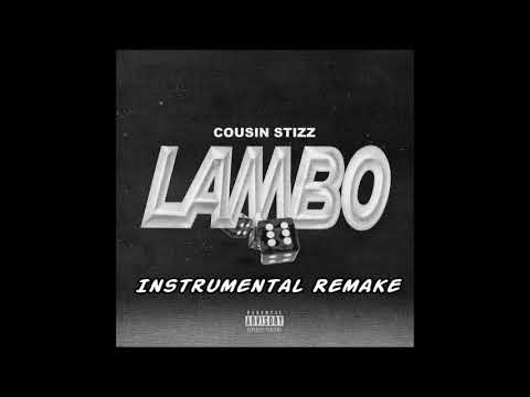 Cousin Stizz - Lambo Instrumental (Remake + Flp) By T-Stackx