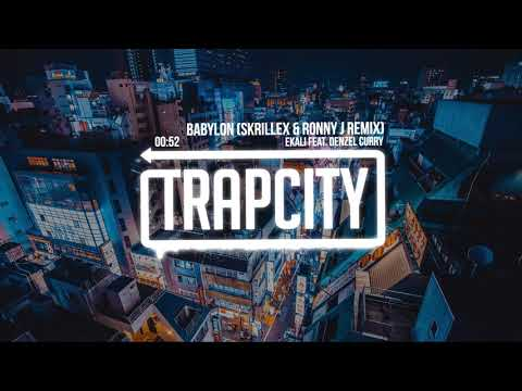 Ekali – Babylon ft. Denzel Curry (Skrillex & Ronny J Remix) [Lyrics]