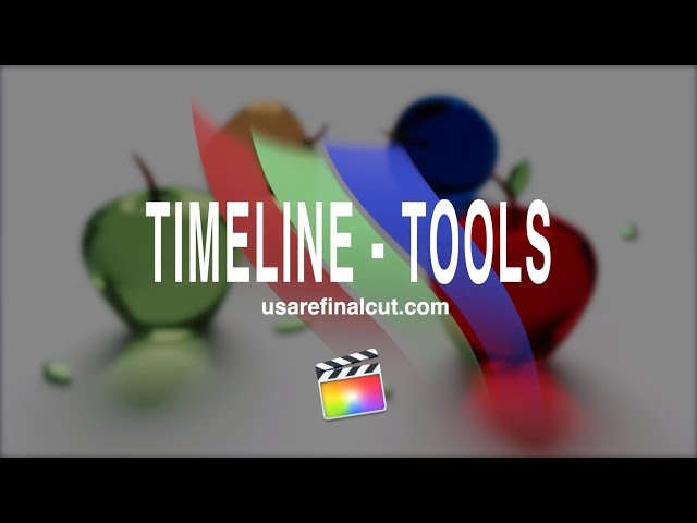 FCPX10.4 - L06 - TIMELINE-TOOLS
