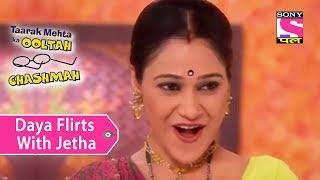Your Favorite Character | Daya Flirts With Jethalal | Taarak Mehta Ka Ooltah Chashmah