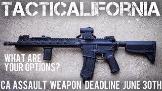 CALIFORNIA ASSAULT WEAPON DEADLINE