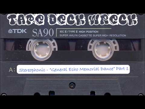 "Stereophonic - ""General Echo Memorial Dance"" Part 1 (restored)"