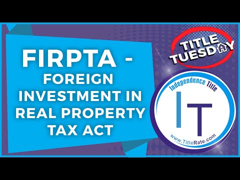 firpta---foreign-investment-in-real-property-tax-act
