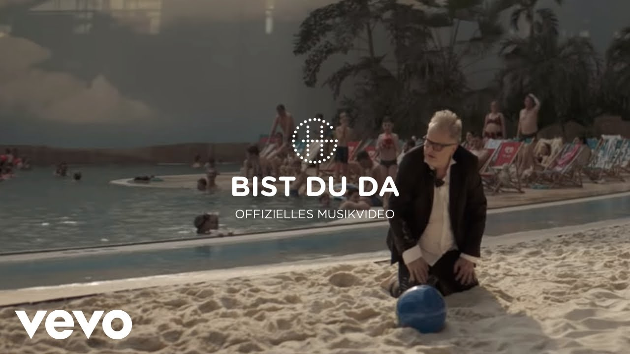 Herbert Grönemeyer Bist Du Da Youtube