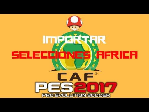 PES 2017/SELECCIONES AFRICA/TUTORIAL/KITS/OPTIONS