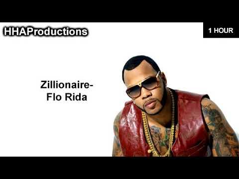 Flo Rida - Zillionaire (1 Hour)